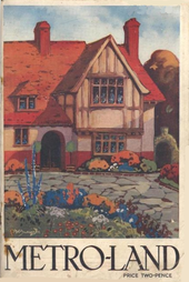 "A painting of a half-timbered house set behind a drive and flower garden. Below the painting the title ""METRO-LAND"" is in capitals and in smaller text is the price of twopence."