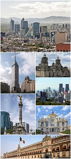 Clockwise from top: skyline of Paseo de la Reforma, Mexico City Metropolitan Cathedral, skyline of Polanco, Palacio de Bellas Artes, National Palace, Angel of Independence, and Torre Latinoamericana