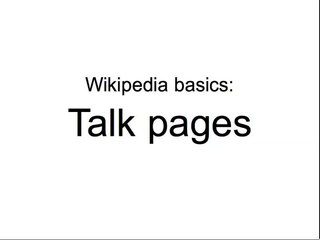 File:Wikipedia basics - Talk pages.ogv