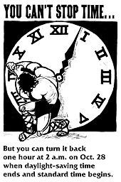 "Strong man in sandals and with shaggy hair, facing away from artist, grabbing a hand of a clock bigger than he is and forcing it backwards. The clock uses Roman numerals and the man is dressed in stripped-down Roman gladiator style. The text says ""You can't stop time... But you can turn it back one hour at 2 a.m. on Oct. 28 when daylight-saving time ends and standard time begins."""