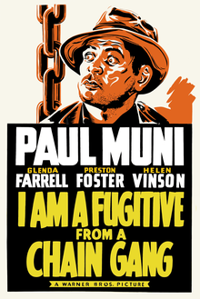 I Am a Fugitive from a Chain Gang (1932 poster - retouched).png