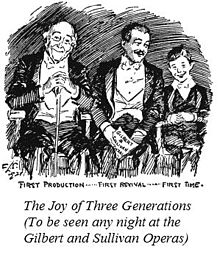 "Drawing of a grandfather, father and boy, all dressed for the theatre, sitting in happy anticipation, over the caption ""The Joy of Three Generations (To be seen any night at the Gilbert and Sullivan Operas)"""