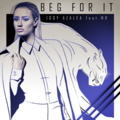 Iggy Azalea - Beg for It feat. MO (single cover).png